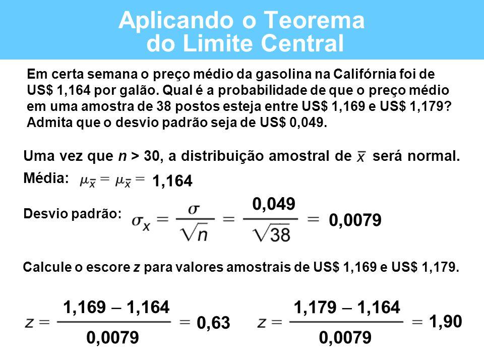 Aplicando o Teorema do Limite Central