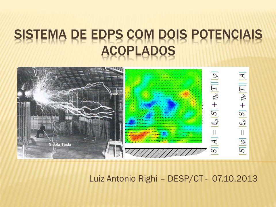 Sistema de EDPs com dois potenciais acoplados