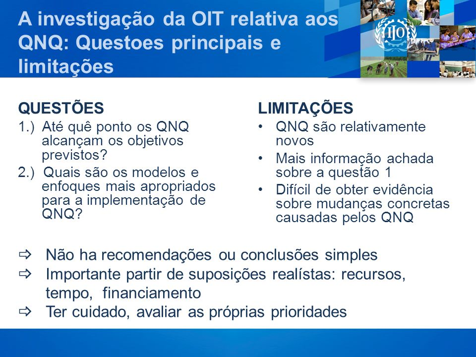 A investigação da OIT relativa aos QNQ: Questoes principais e limitações