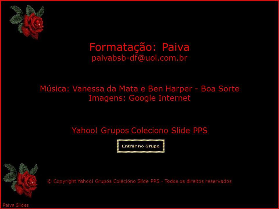 Formatação: Paiva paivabsb-df@uol.com.br