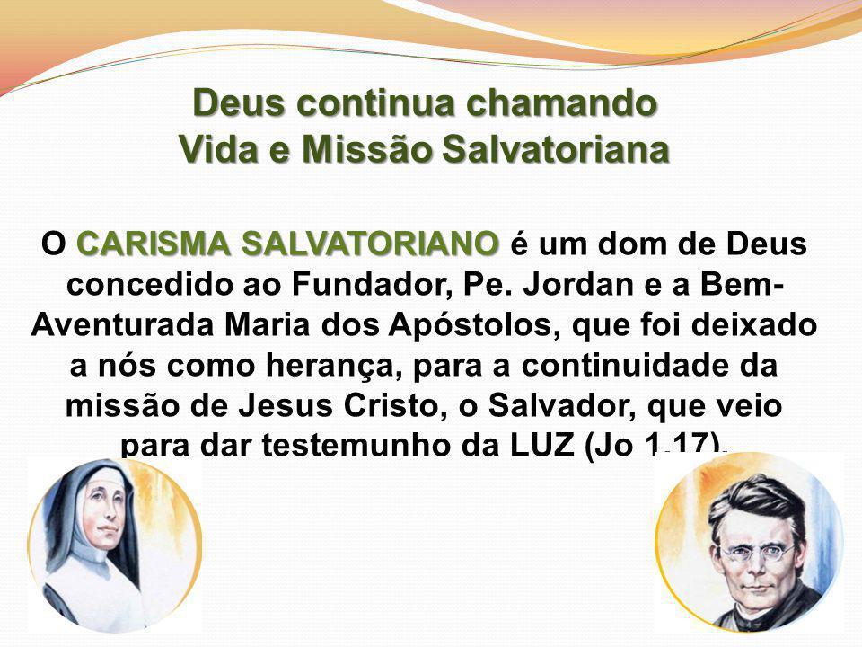 Deus continua chamando Vida e Missão Salvatoriana