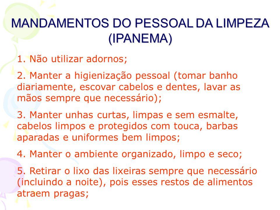 MANDAMENTOS DO PESSOAL DA LIMPEZA (IPANEMA)