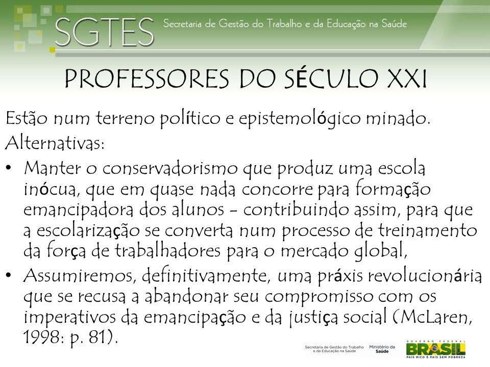 PROFESSORES DO SÉCULO XXI