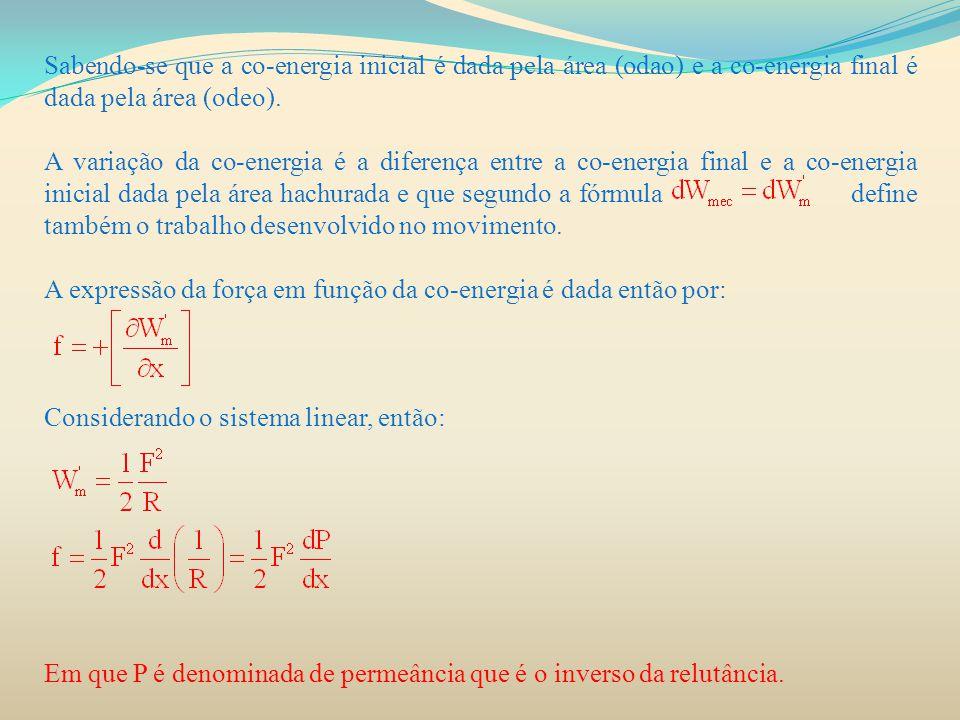 Sabendo-se que a co-energia inicial é dada pela área (odao) e a co-energia final é dada pela área (odeo).