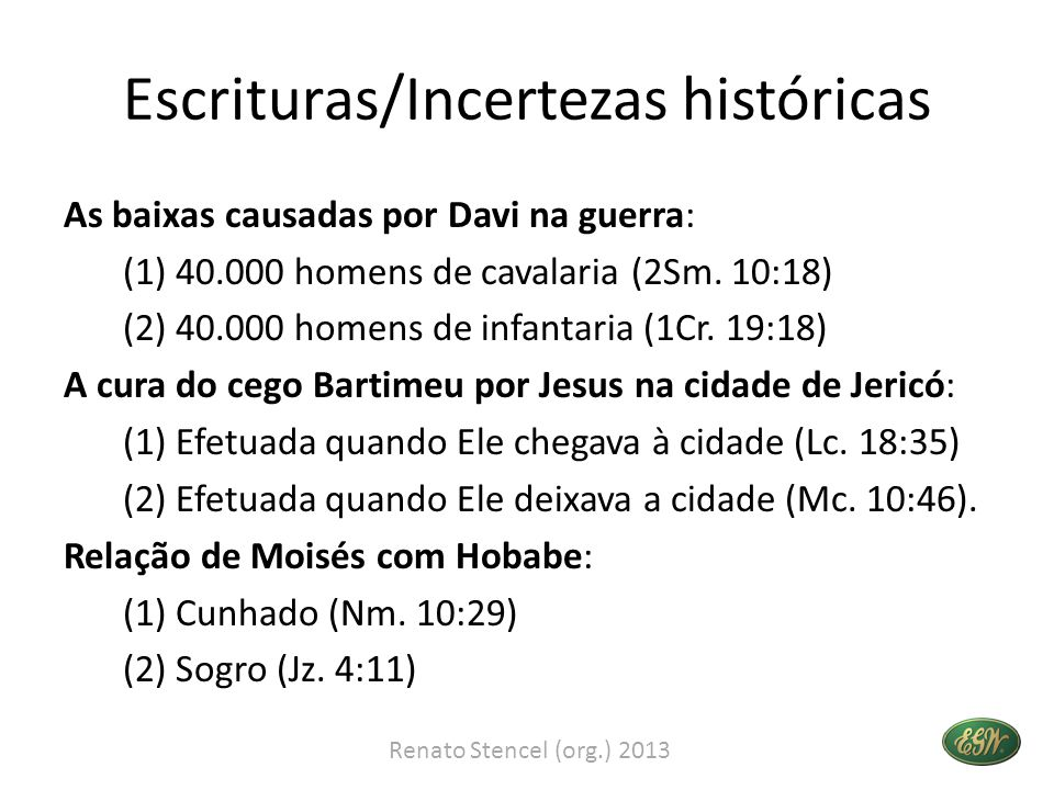 Escrituras/Incertezas históricas