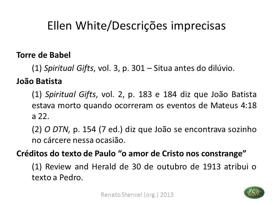 Ellen White/Descrições imprecisas