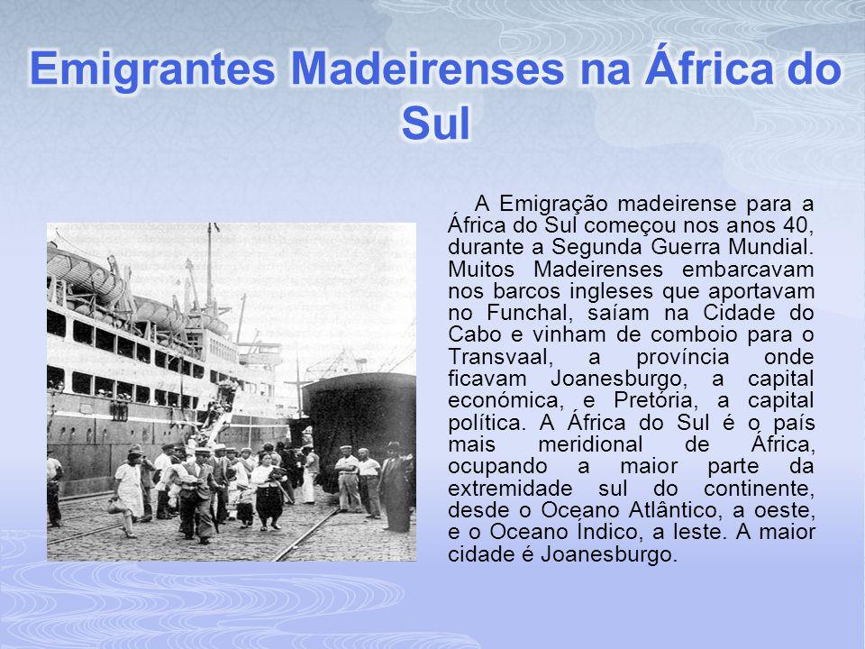 Emigrantes Madeirenses na África do Sul
