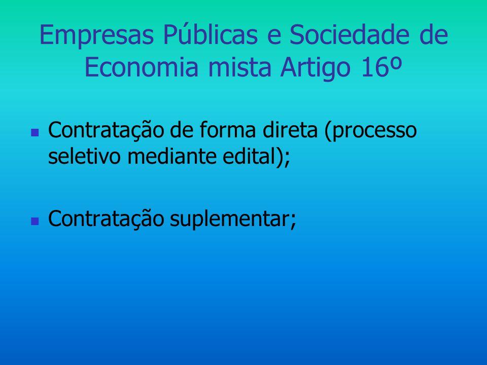 Empresas Públicas e Sociedade de Economia mista Artigo 16º
