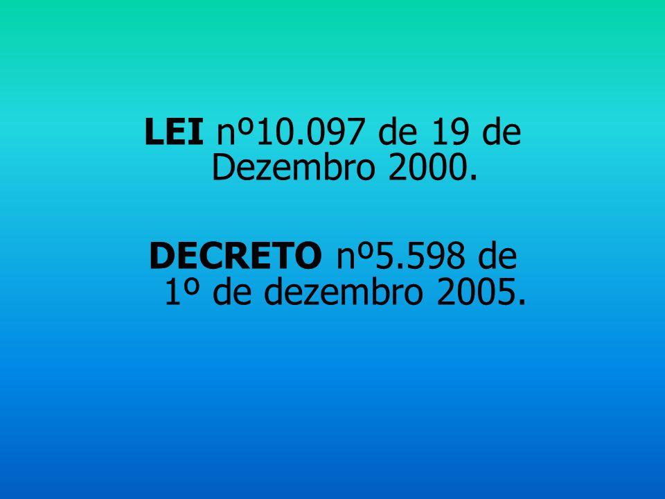 DECRETO nº5.598 de 1º de dezembro 2005.