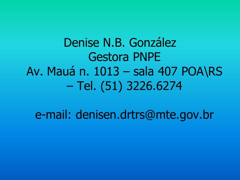 Denise N. B. González Gestora PNPE Av. Mauá n