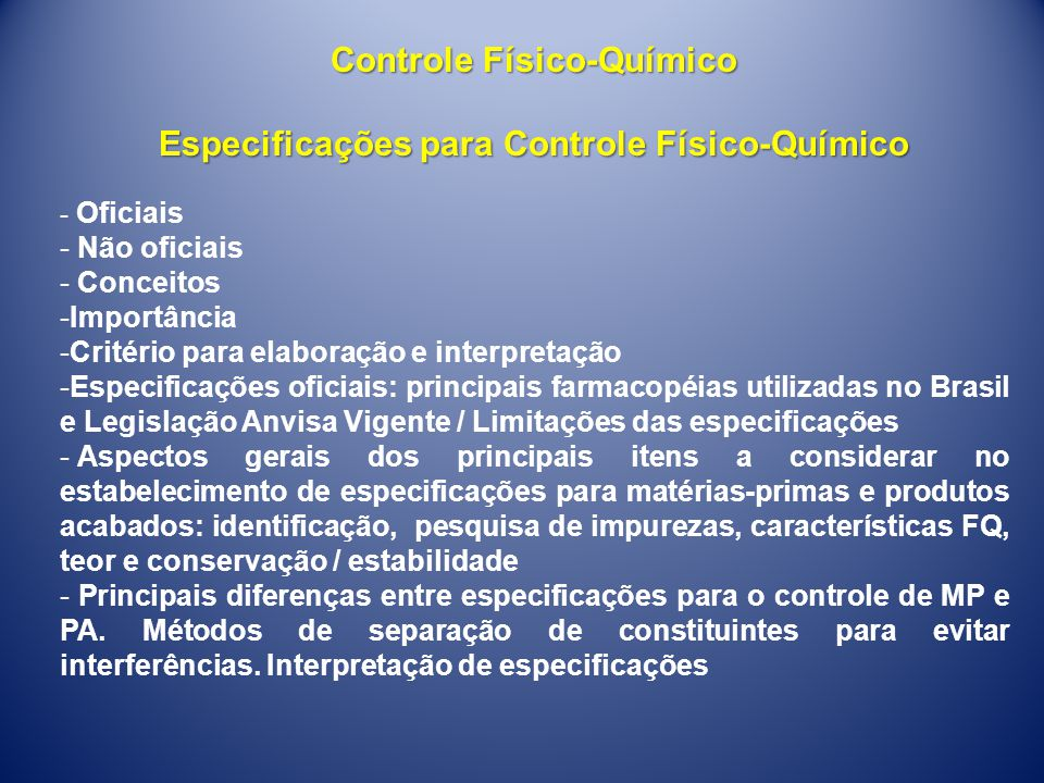 Controle Físico-Químico Especificações para Controle Físico-Químico