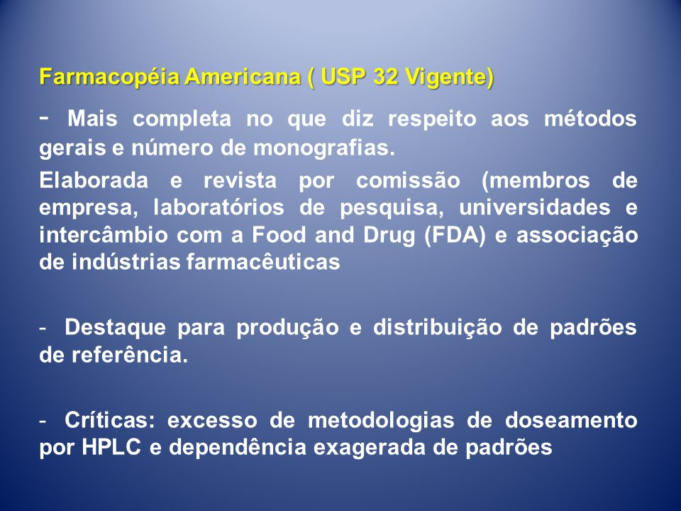 Farmacopéia Americana ( USP 32 Vigente)