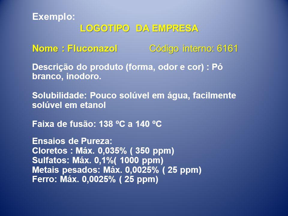 Nome : Fluconazol Código interno: 6161