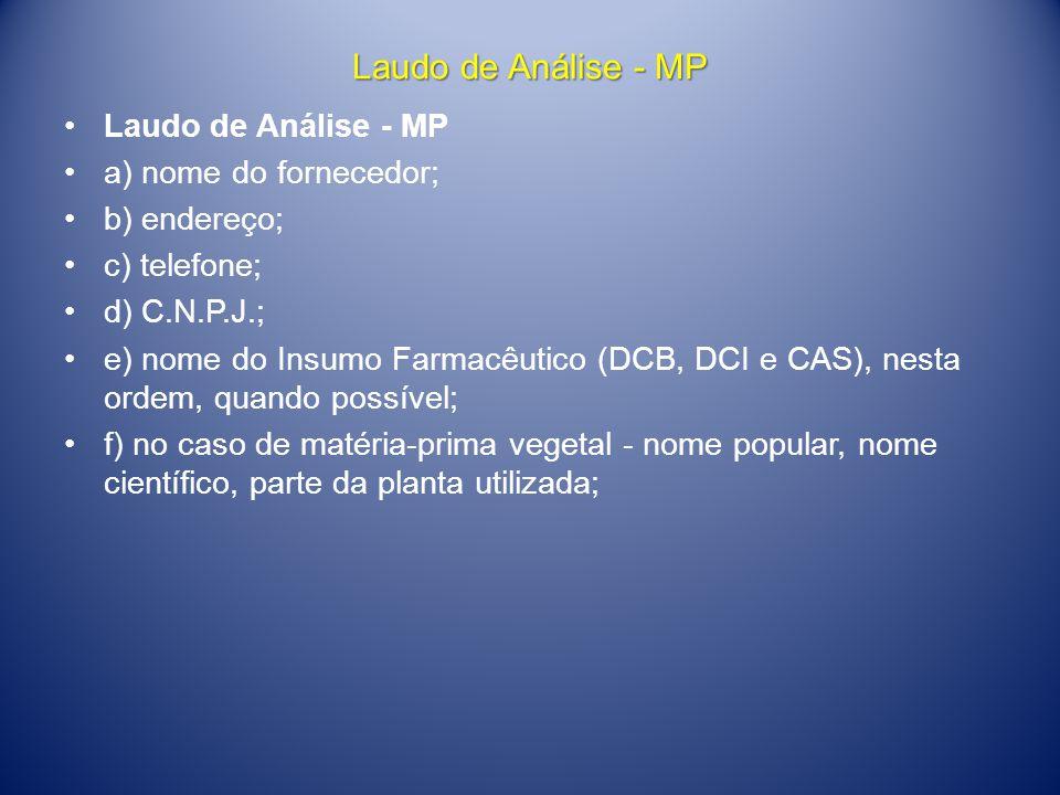 Laudo de Análise - MP Laudo de Análise - MP a) nome do fornecedor;