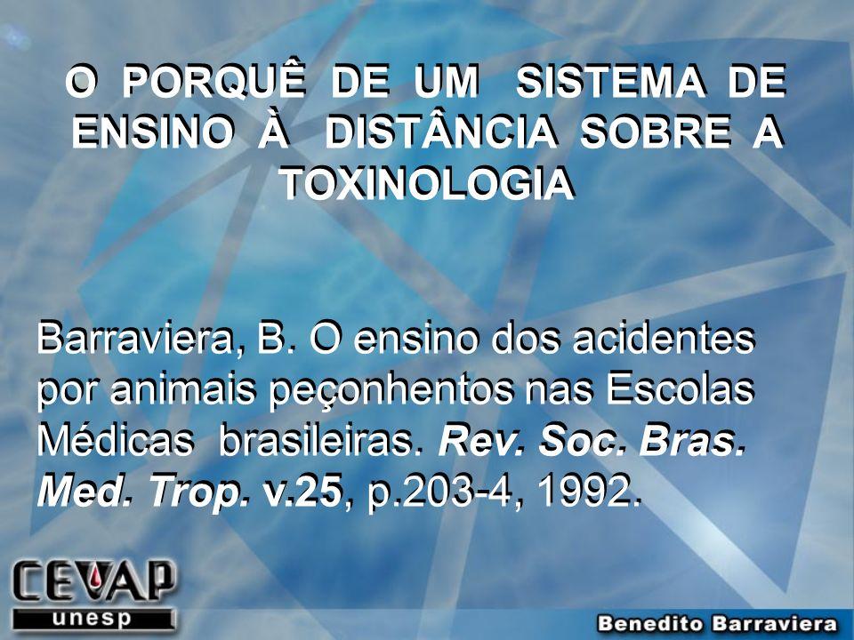 O PORQUÊ DE UM SISTEMA DE ENSINO À DISTÂNCIA SOBRE A TOXINOLOGIA