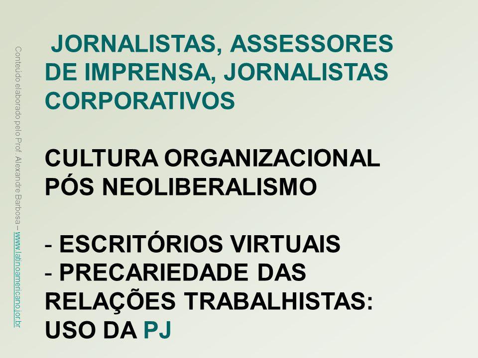 JORNALISTAS, ASSESSORES DE IMPRENSA, JORNALISTAS CORPORATIVOS