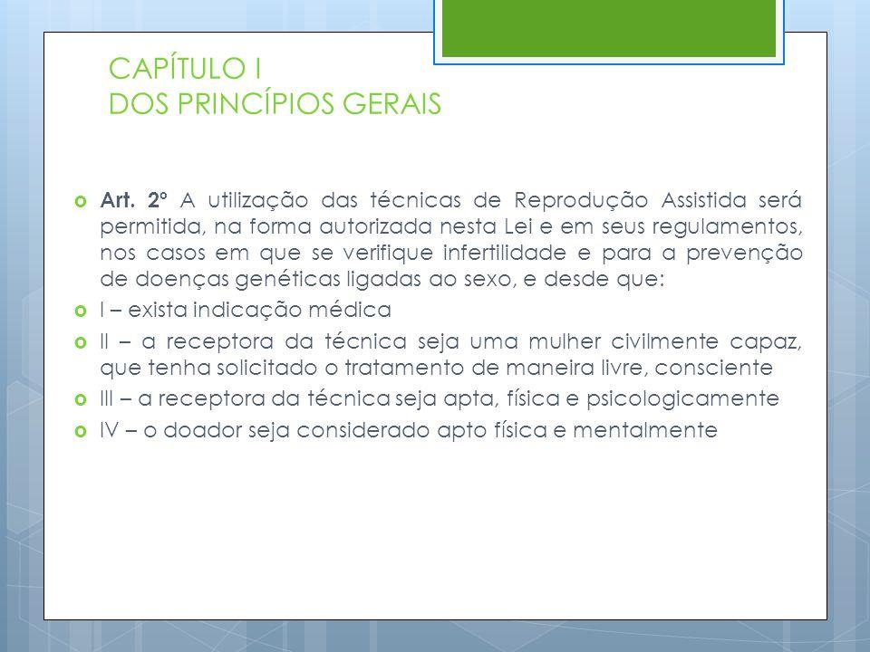 CAPÍTULO I DOS PRINCÍPIOS GERAIS