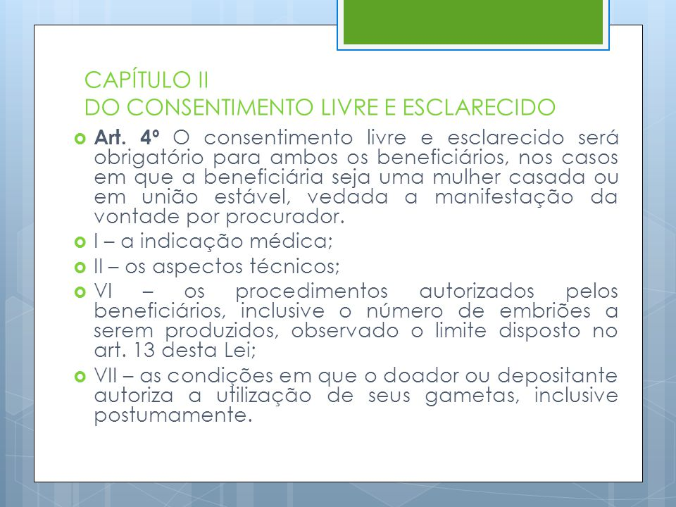 CAPÍTULO II DO CONSENTIMENTO LIVRE E ESCLARECIDO