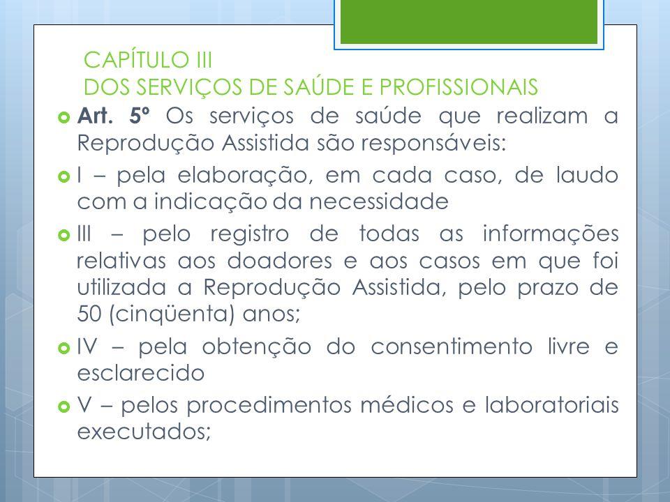 CAPÍTULO III DOS SERVIÇOS DE SAÚDE E PROFISSIONAIS