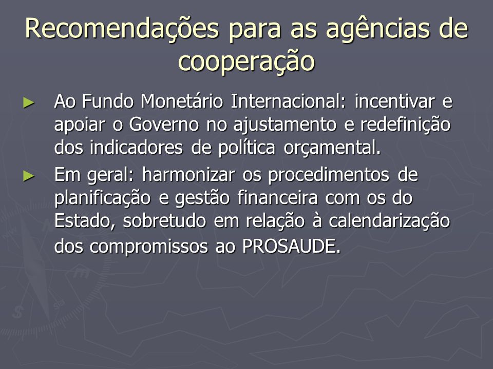 Recomendações para as agências de cooperação