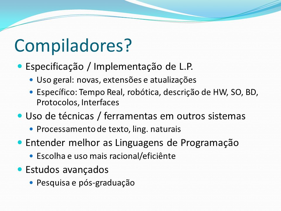 Compiladores Especificação / Implementação de L.P.