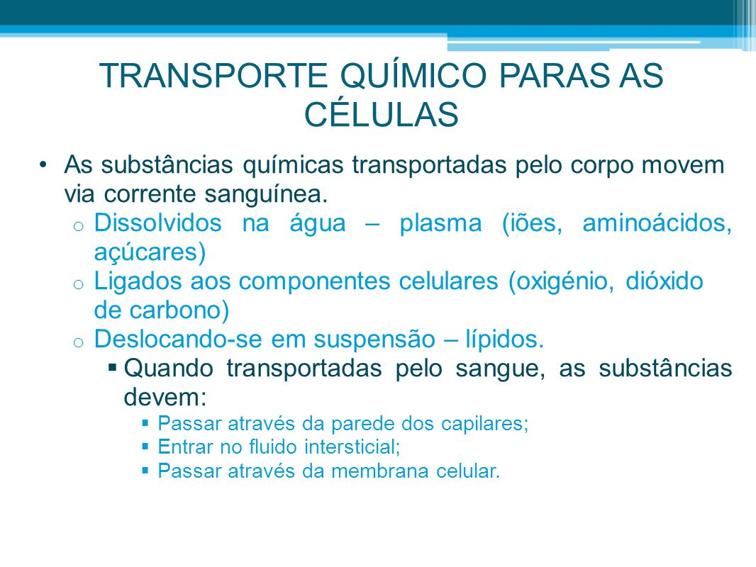 TRANSPORTE QUÍMICO PARAS AS CÉLULAS