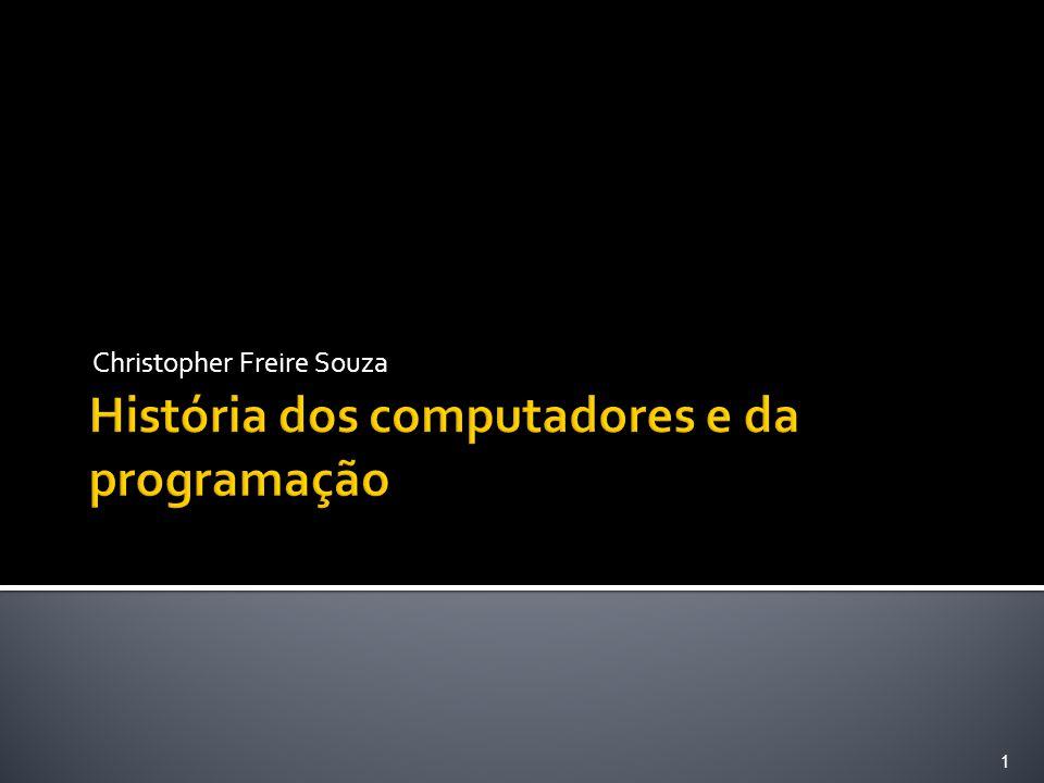História dos computadores e da programação