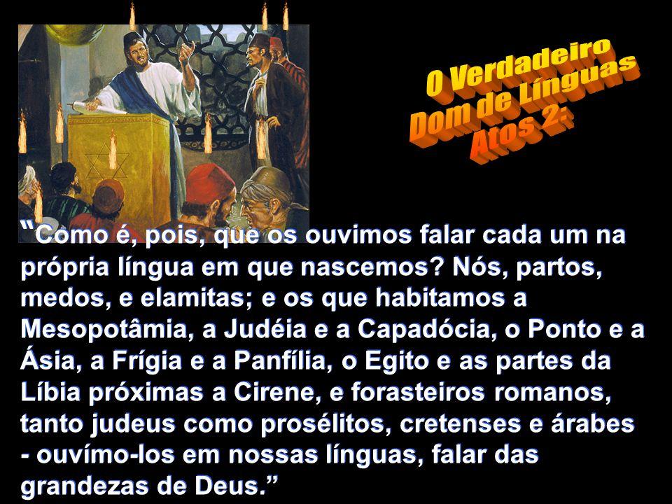 O Verdadeiro Dom de Línguas Atos 2: