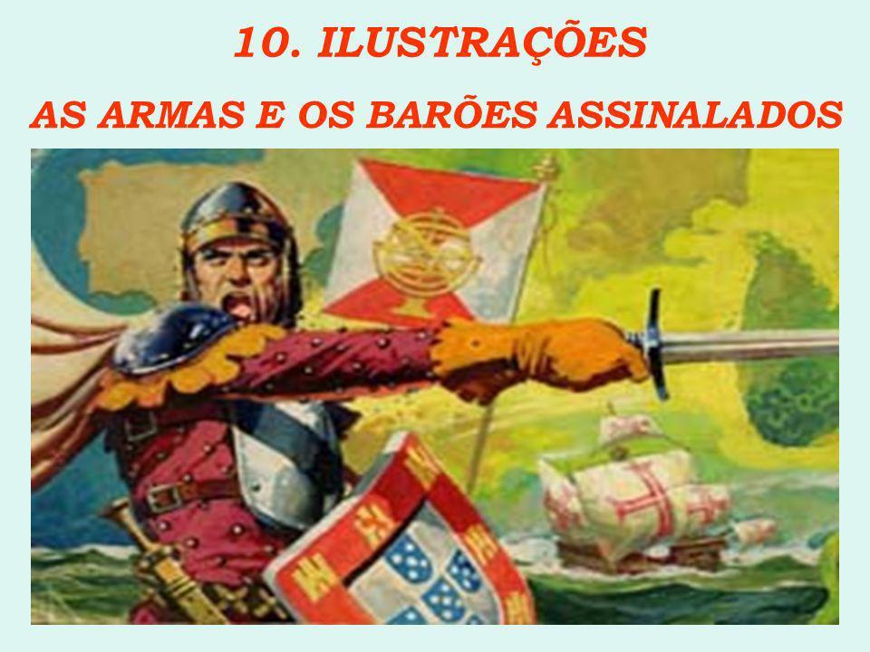 AS ARMAS E OS BARÕES ASSINALADOS