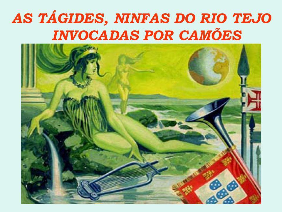 AS TÁGIDES, NINFAS DO RIO TEJO INVOCADAS POR CAMÕES