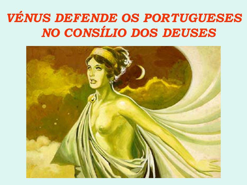 VÉNUS DEFENDE OS PORTUGUESES NO CONSÍLIO DOS DEUSES