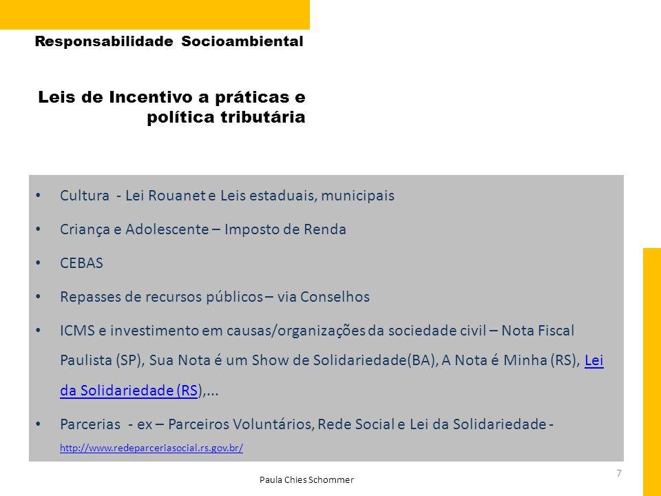 Leis de Incentivo a práticas e política tributária
