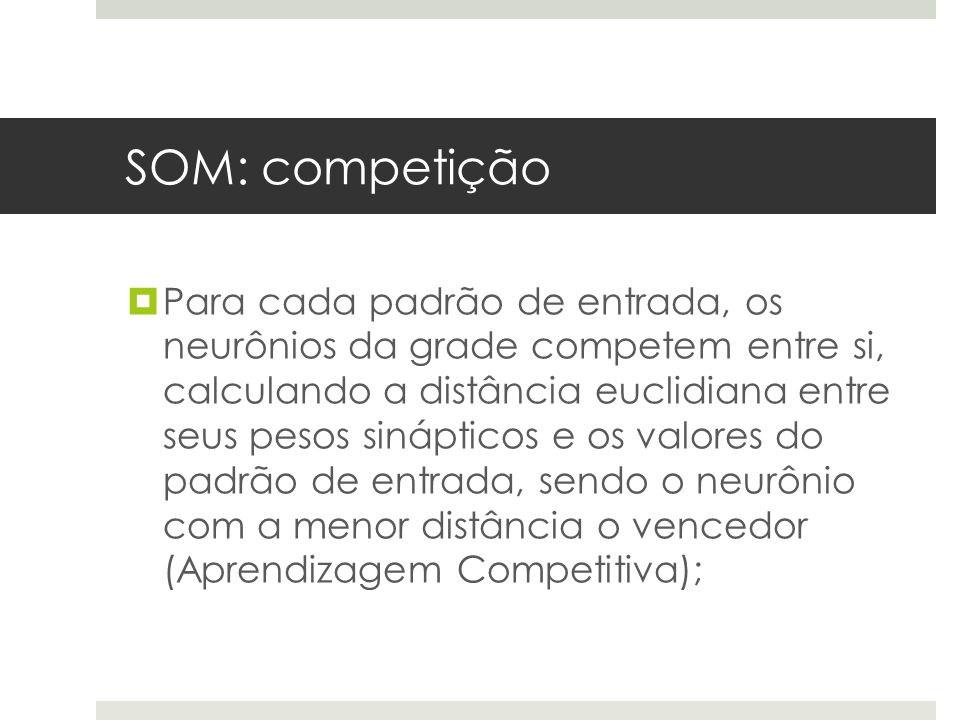 SOM: competição