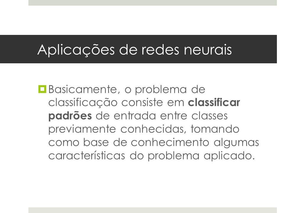 Aplicações de redes neurais
