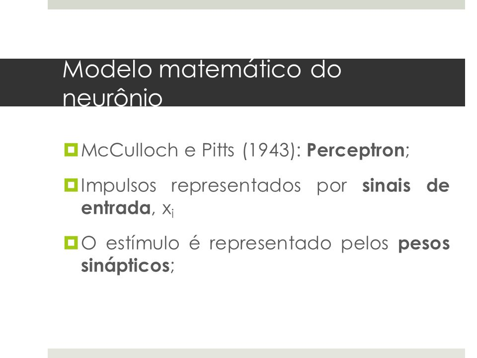 Modelo matemático do neurônio