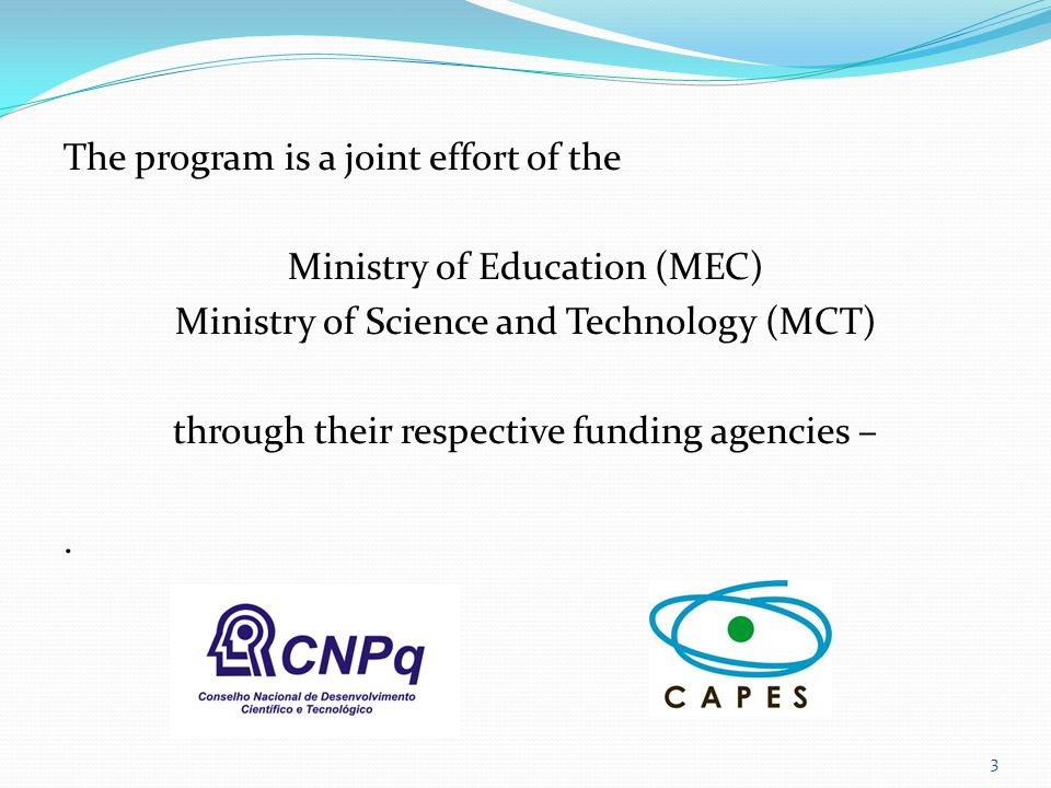 The program is a joint effort of the Ministry of Education (MEC)