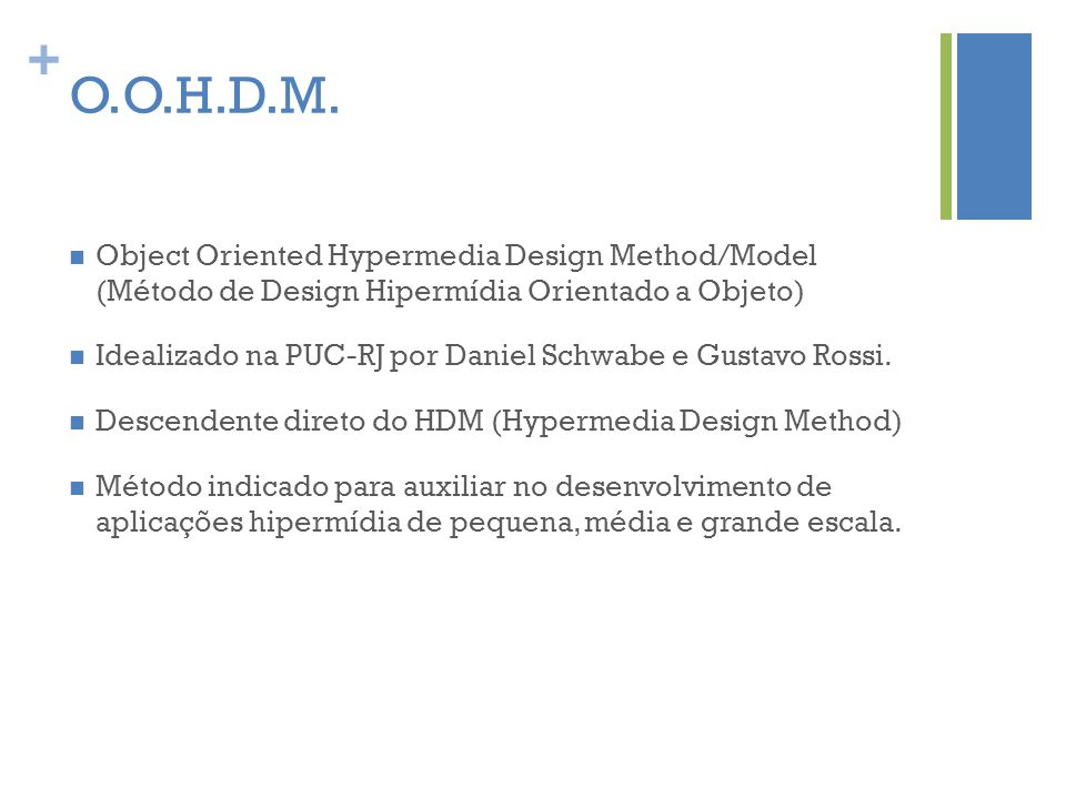 O.O.H.D.M. Object Oriented Hypermedia Design Method/Model (Método de Design Hipermídia Orientado a Objeto)