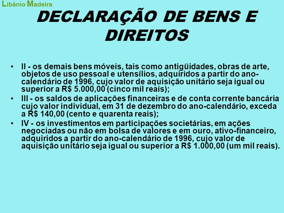 DECLARAÇÃO DE BENS E DIREITOS