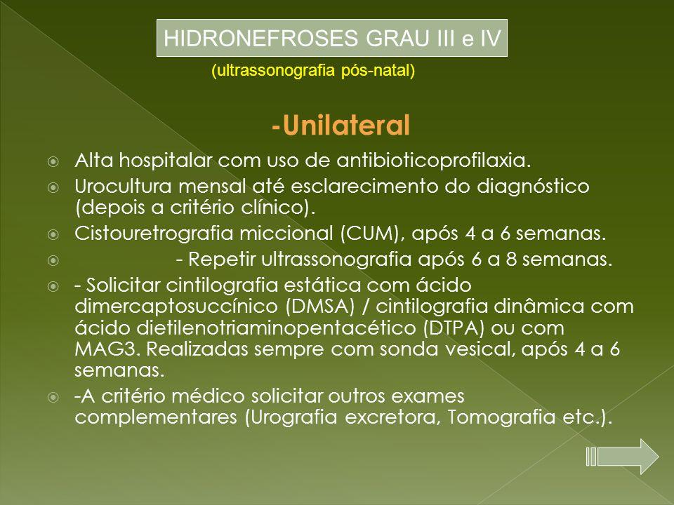 HIDRONEFROSES GRAU III e IV