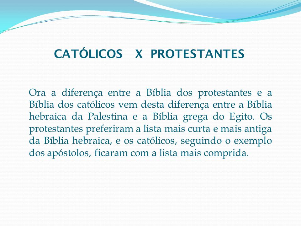 CATÓLICOS X PROTESTANTES