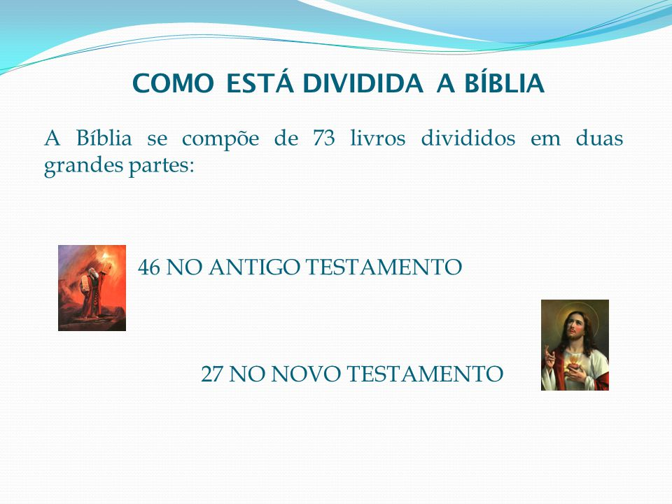 COMO ESTÁ DIVIDIDA A BÍBLIA