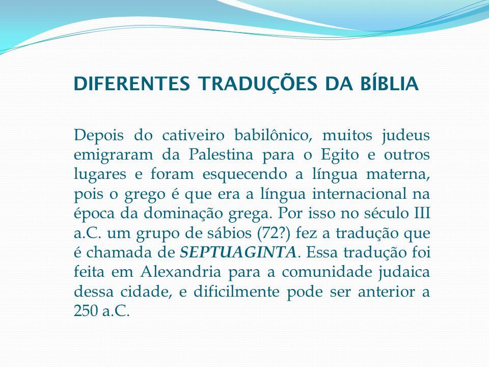 DIFERENTES TRADUÇÕES DA BÍBLIA