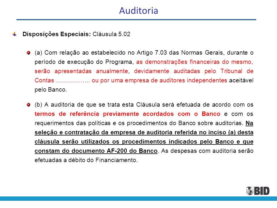 Auditoria Disposições Especiais: Cláusula 5.02