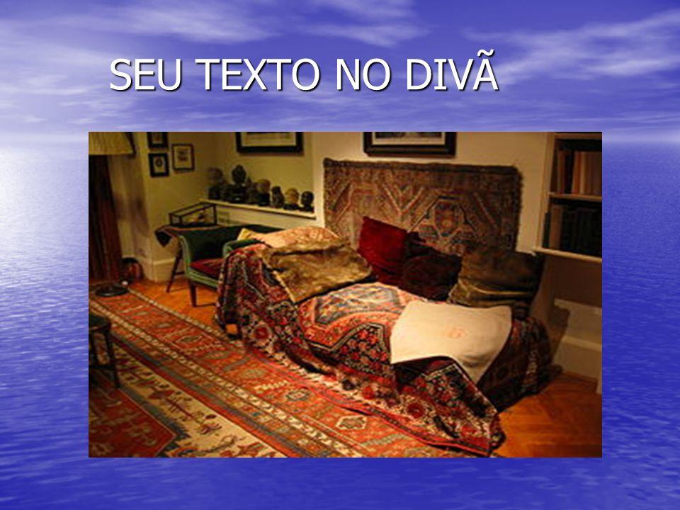 SEU TEXTO NO DIVÃ