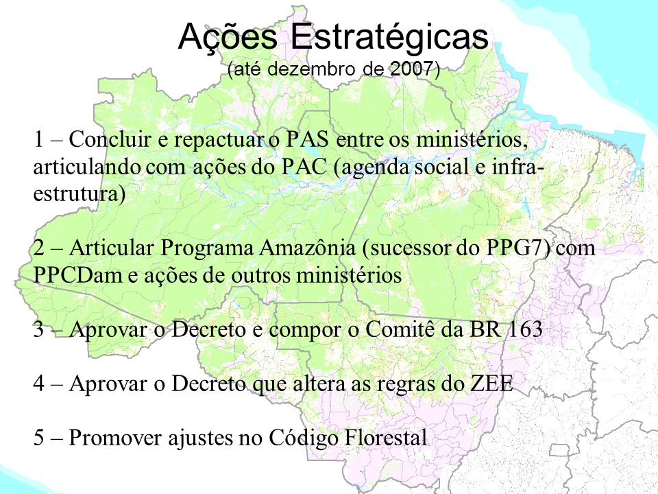 Ações Estratégicas (até dezembro de 2007)