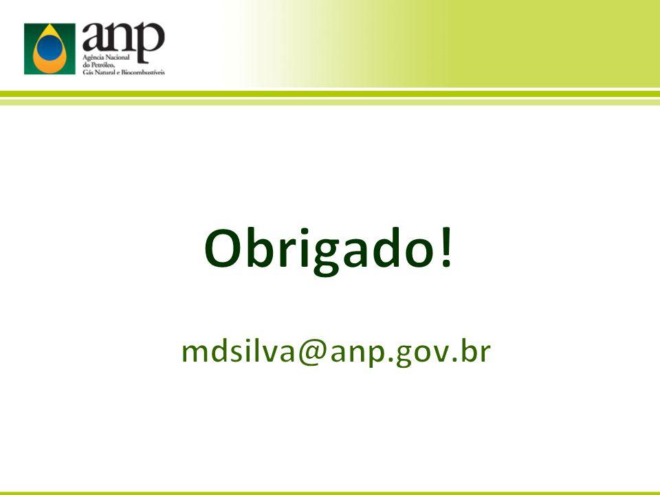 Obrigado! mdsilva@anp.gov.br