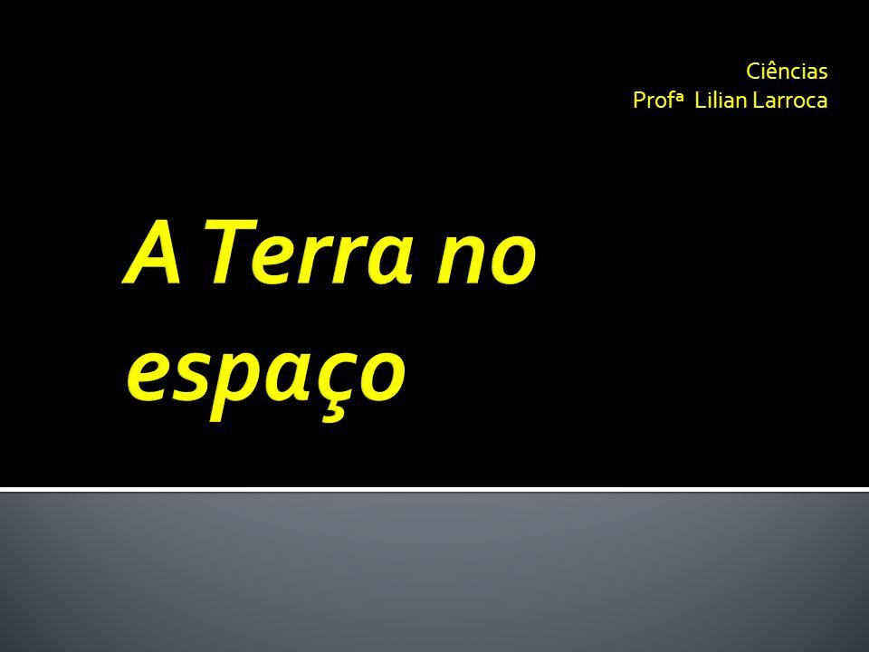 Ciências Profª Lilian Larroca