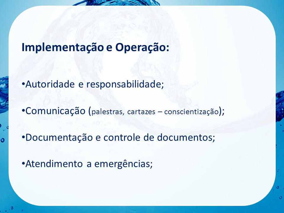 Implementação e Operação: