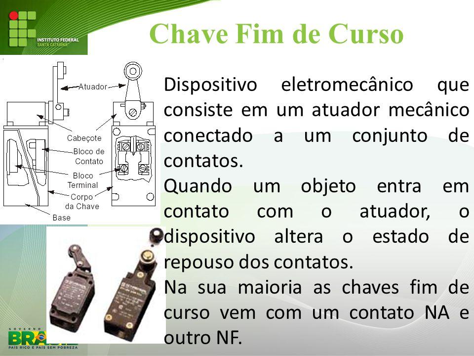 Chave Fim de Curso Dispositivo eletromecânico que consiste em um atuador mecânico conectado a um conjunto de contatos.