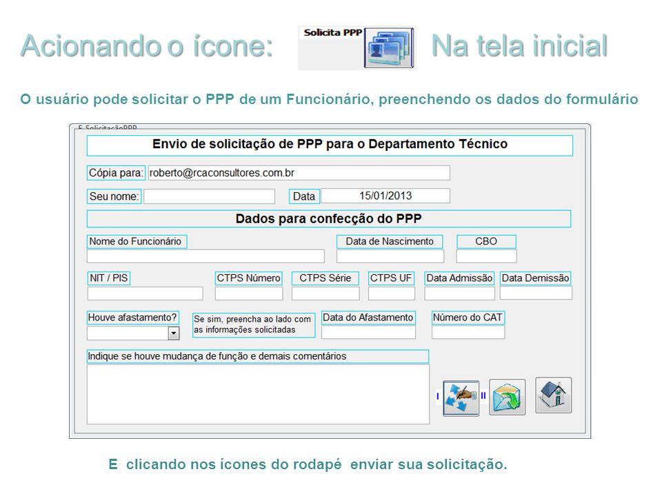 Acionando o ícone: Na tela inicial